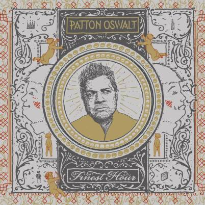 Patton Oswalt - Finest Hour
